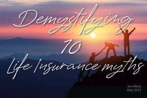 Life Insurance sunset and climbers reaching the top of the mountain